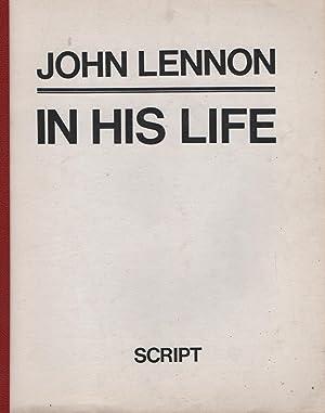 In His Life: The John Lennon Story (Screenplay): Michael O'hara