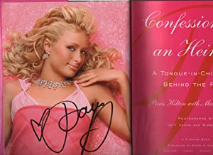 Confessions Of An Heiress: A Tongue-In-Chic Peek Behind The Pose: Paris Hilton