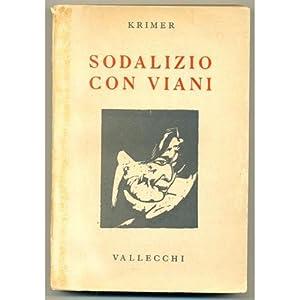 SODALIZIO CON VIANI Krimer III ed. vallecchi 1943