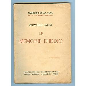 LE MEMORIE D'IDDIO Quaderni della Voce n. 11: GIOVANNI PAPINI