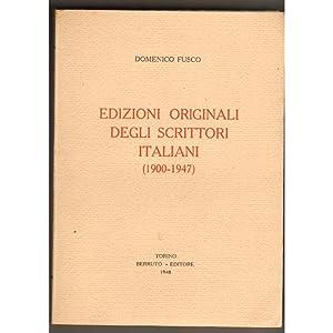 EDIZIONI ORIGINALI DEGLI SCRITTORI ITALIANI (1900-1947): DOMENICO FUSCO