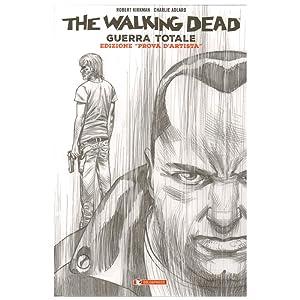 """THE WALKING DEAD GUERRA TOTALE EDIZIONE """"PROVA"""