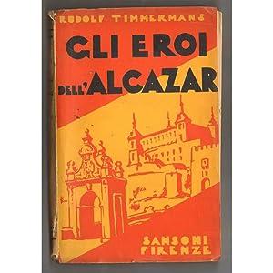 GLI EROI DELL'ALCAZAR: RUDOLF TIMMERMANS