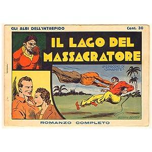 GLI ALBI DELL'INTREPIDO 006 IL LAGO DEL MASSACRATORE (DINAMITE 2° EPISODIO)