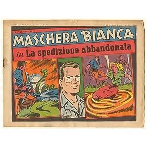 LA AVVENTURE DI MASCHERA BIANCA 012 LA SPEDIZIONE ABBANDONATA