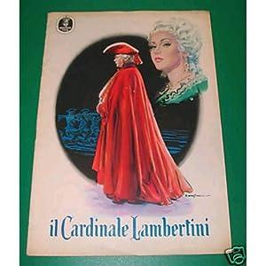IL CARDINALE LAMBERTINI Cervi Gray Foà Tofano 1954