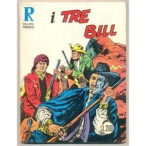Collana Rodeo I TRE BILL n.37 giugno 1970