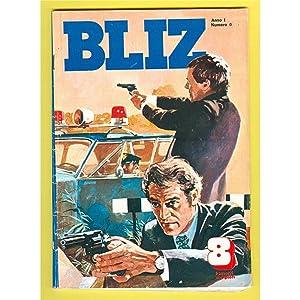 BLIZ 1977 n. 0 del 17-2-1977 Editoriale Universo