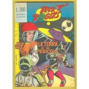 BUCK ROGERS La terra è in pericolo Corno 1964 Classici del Fumetto