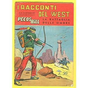 I Racconti del West PECOS BILL n. 33 La battaglia delle ombre: Pietro Gamba