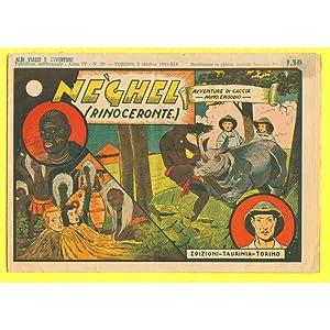 Viaggi e Avventure serie II n. 29 NEGHEL (RINOCERONTE) Taurinia 1941: Angelo Platania