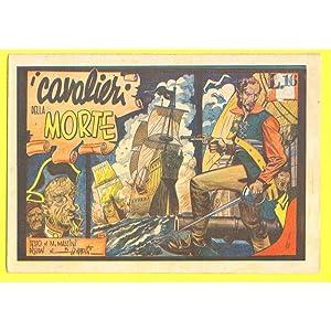 Viaggi e Avventure I CAVALIERI DELLA MORTE Ed. Taurinia 1934: M. Tempesti