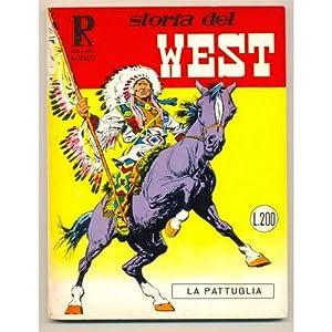 Collana Rodea STORIA DEL WEST n. 13 - La pattuglia: Gino D'antonio