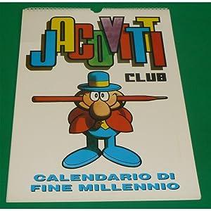 Jacovitti Club CALENDARIO DI FINE MILLENNIO: Jacovitti