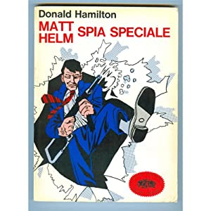 MATT HELM SPIA SPECIALE: Donald Hamilton