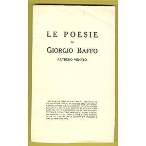 LE POESIE DI GIORGIO BAFFO PATRIZIO VENETO 1926: Baffo Giorgio