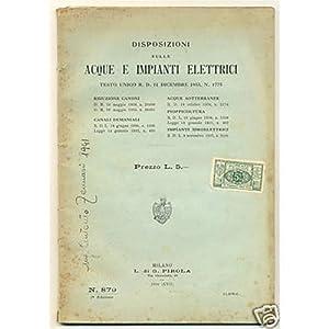DISPOSIZIONI SULLE ACQUE E IMPIANTI ELETTRICI 1939