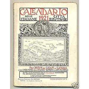 CALENDARIO DELLE CITTA' ITALIANE ILLUSTRATE 1921
