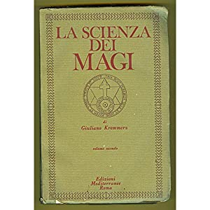 Kremmerz LA SCIENZA DEI MAGI Vol. II Ed. Mediterranee 1975: Kremmerz Giuliano