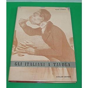 Cùnsolo GLI ITALIANI A TAVOLA Gorlich 1959 prima ed.