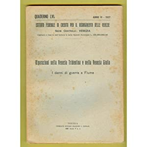 venezia QUADERNO 1927 I danni di guerra a Fiume