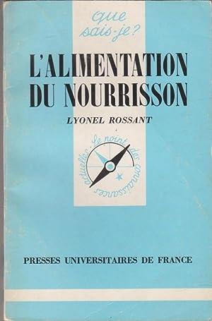 L'alimentation du nourrisson: ROSSANT, Lyonel