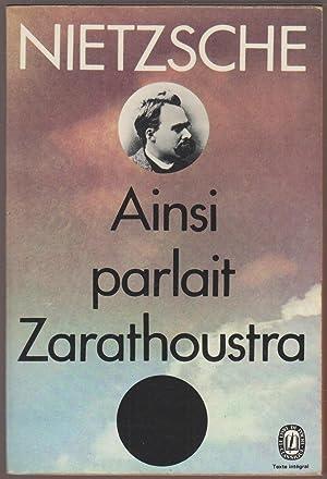 Ainsi parlait Zarathoustra: NIETZSCHE, Friedrich