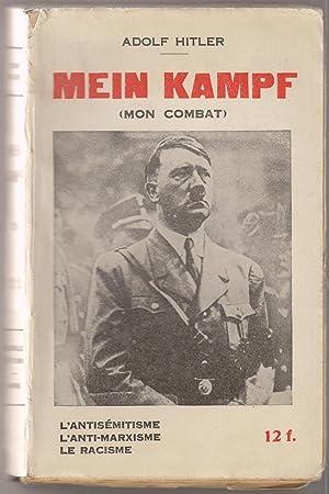 MEIN KAMPF, (Mon combat); Extraits de Mein: HITLER, Adolf