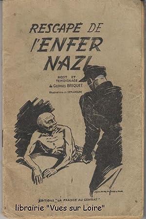 Rescapé de l'enfer nazi: BRIQUET, Georges