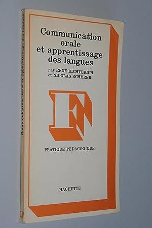Communication orale et apprentissage des langues: René Richterich et