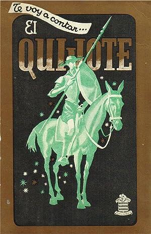 """Te voy a contar. """"El Quijote"""", según adaptación de José Montero ..."""
