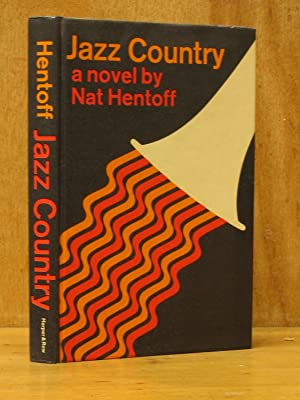 Jazz Country (SIGNED): Hentoff, Nat