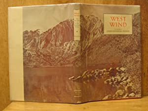 West Wind, The Life Story of Joseph Reddeford Walker: Watson, Douglas S.; Foreword by Ardis Manly ...