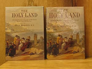 David Roberts : The Holy Land : 123 Colored Facsimile Lithographs and The Journal from His Visit ...
