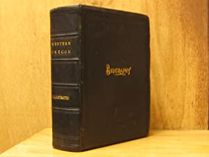 Biography : Portrait and Biographical Record of Western Oregon : Containing Original Sketches of ...