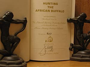 Hunting the African Buffalo, An Anthology; An African Hunting Heritage Book (SIGNED): Rikhoff, Jim;...