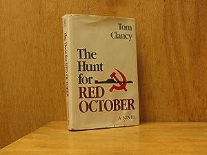 The Hunt for Red October, A Novel: Clancy, Tom