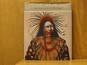 Ghost Dancing : Sacred Medicine and the Art of JD (J. D.) Challenger