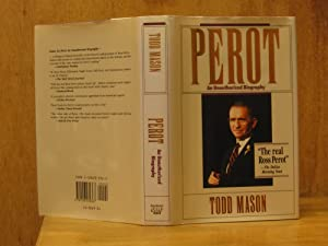 Perot, An Unauthorized Biography (SIGNED)