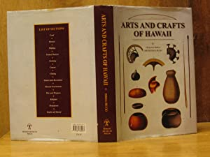 Arts and Crafts of Hawaii (Bernice P. Bishop Museum Special Publication 45)