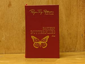 Butterflies of North America, East of the Great Plains, Roger Tory Peterson Field Guides, The Fif...