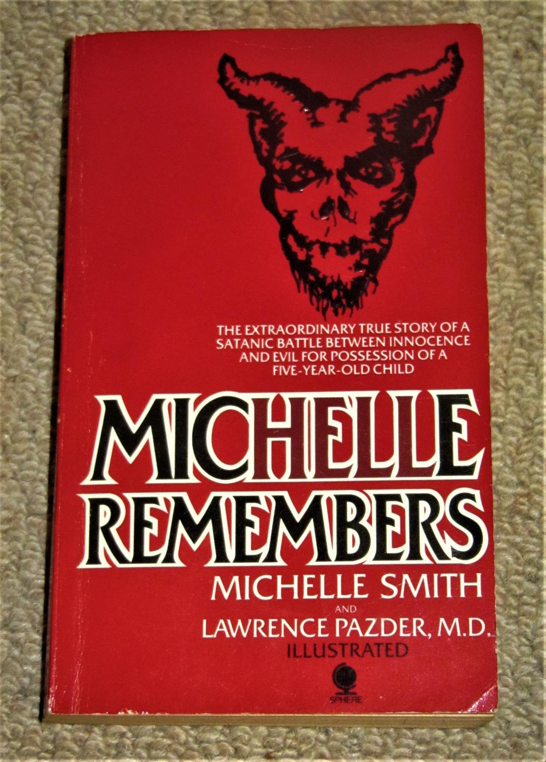 Michelle Remembers by Smith, Michelle; Pazder Lawrence: Fair Soft ...