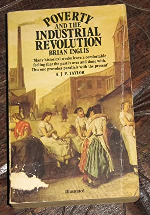 Poverty and the Industrial Revolution: Inglis, Brian