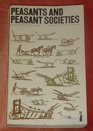 Peasants and Peasant Societies: Shanin, Teodor (Editor)