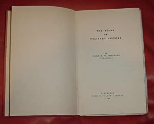 The Study of Military History: Sheppard, Major E.W.