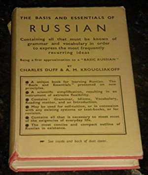 The Basis and Essentials of Russian -: Duff, Charles; Krougliakoff,