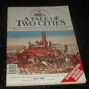 A Tale of Two Cities - The Souvenir Guide to mark the Bicentenary of the French Revolution: 1789-...