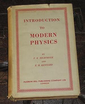 Introduction to Modern Physics: Richtmyer, F.K; Kennard,