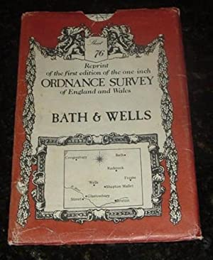 Reprint of the first edition of the one-inch Ordnance survey of England and Wales - Bath & Wells ...