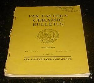 Far Eastern Ceramic Bulletin - Double Number